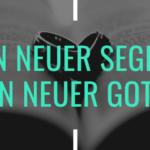 Ein neuer Segen, ein neuer Gott! – Kommentar aus aktuellem Anlass von Dr. Tobias Eißler